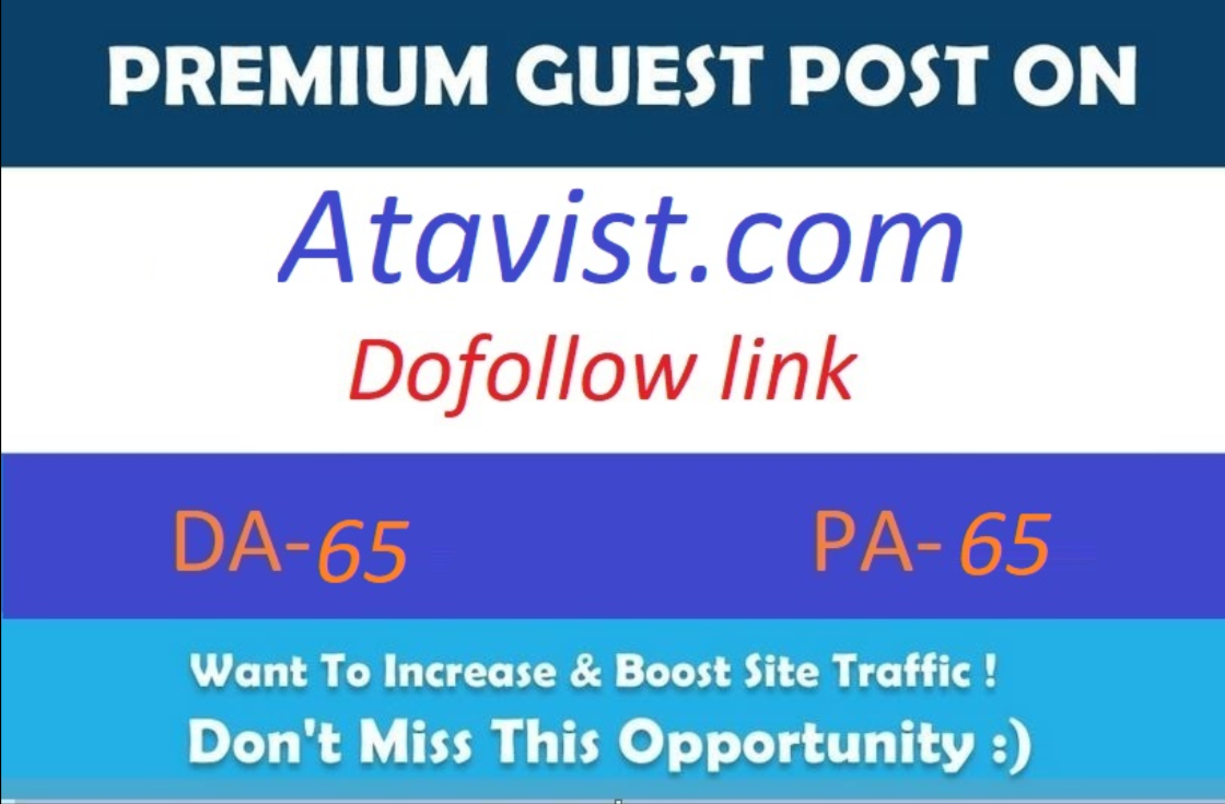 Write & Publish A Guest P0st On premium site Atavist. com DA 65