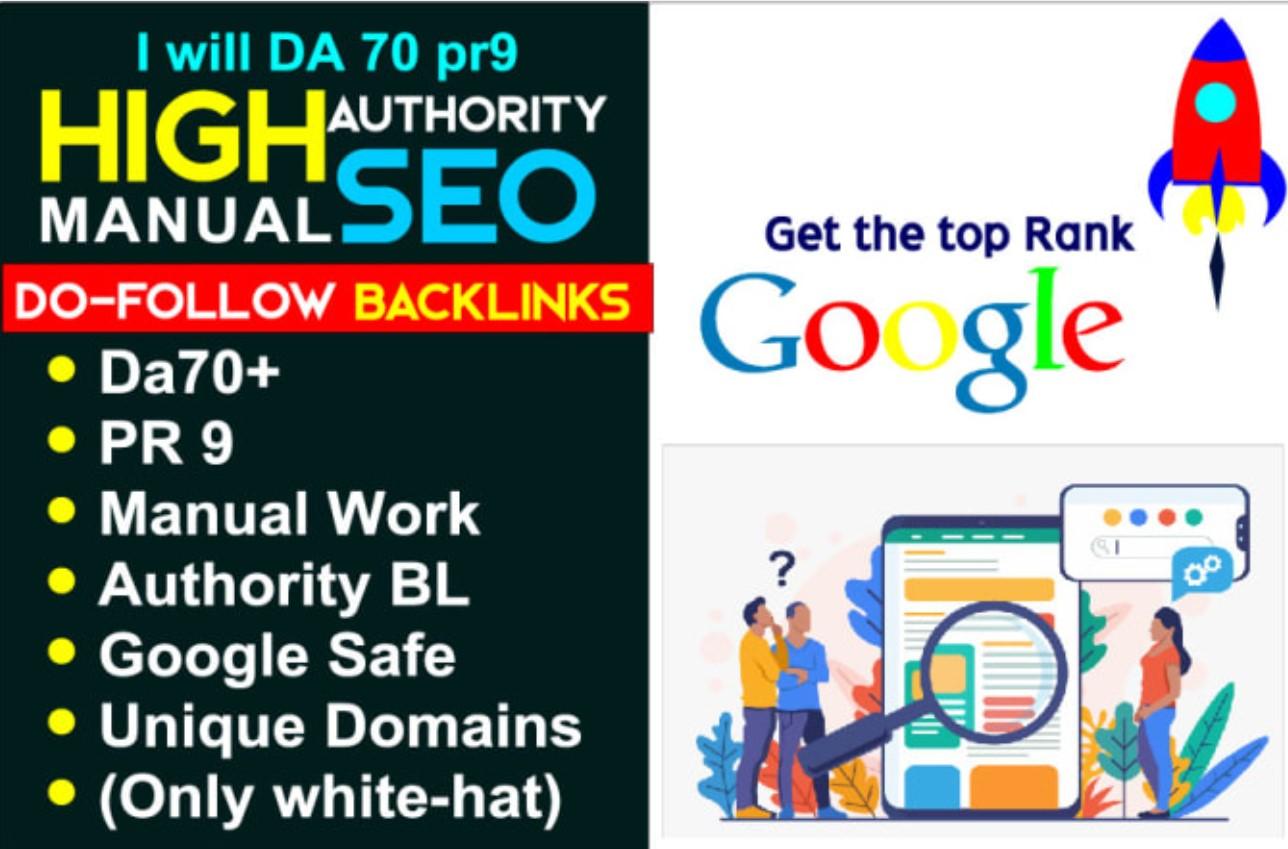 I will create da70 pr9 high authority manual SEO dofollow backlinks