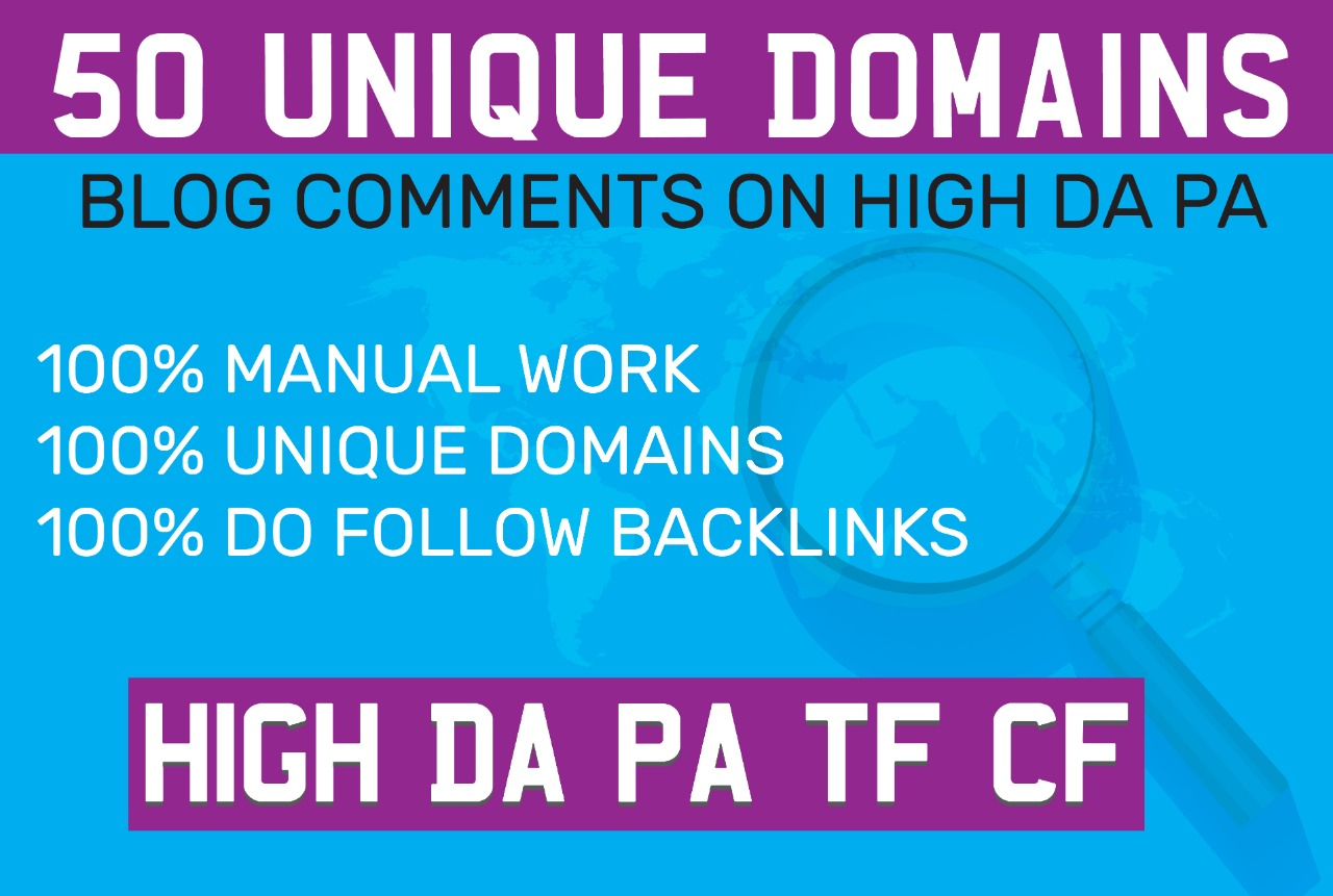 DO 50 unique domains blog comments SEO backlinks On High DA PA