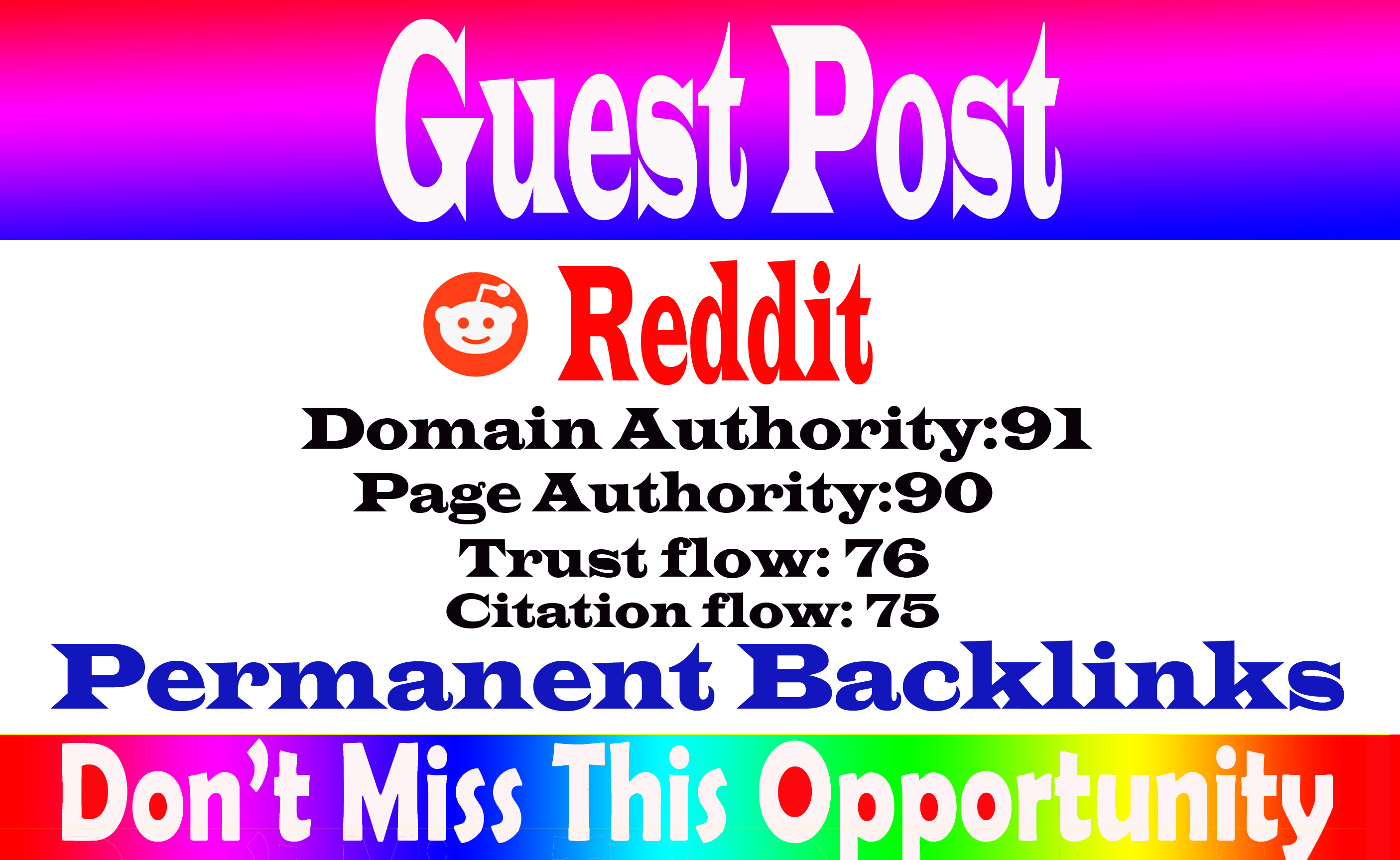 write and publish a guest post Reddit,  Reddit. com DA 91 With permanent strong backlink