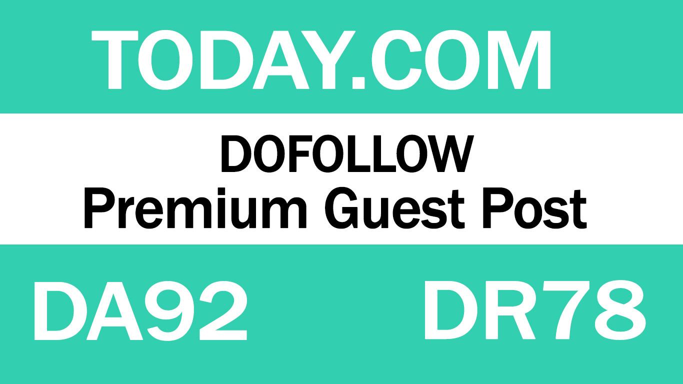 Publish Guest Post on Today. com - DA92 DR78