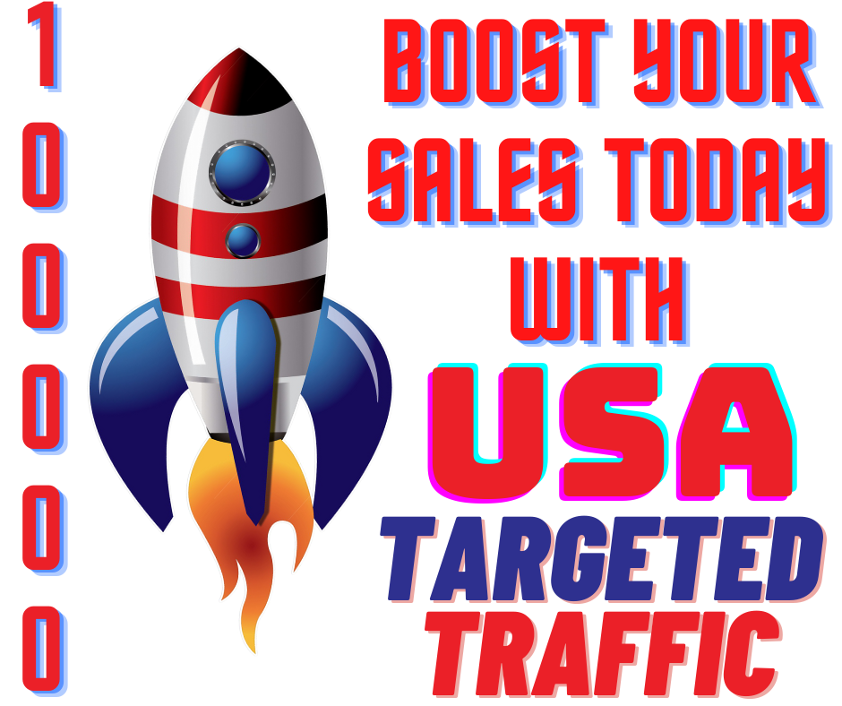 Boost Your Sales Today with USA Targeted 100,000 Website Visitors