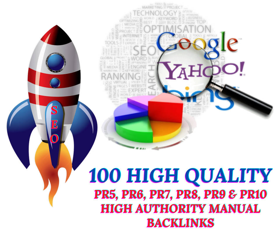 I will Create 100 PR5, PR6, PR7, PR8, PR9 & PR10 High Authority Manual Backlinks To Rank your site