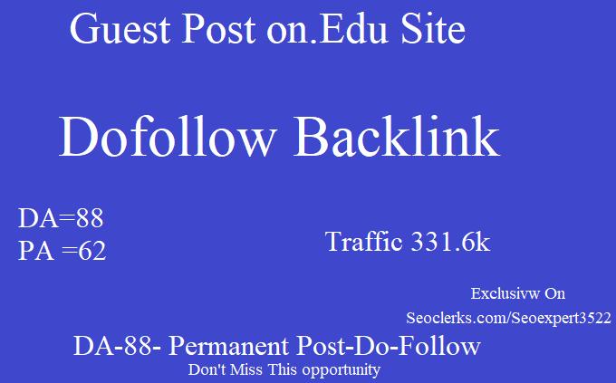 I Will Publish Guest Post On DA88 Edu Site