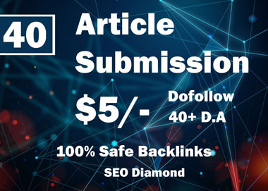 40 Article Submission Da40+ Backlinks