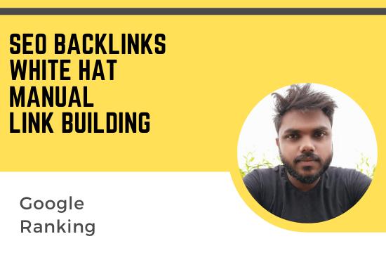 I will 120 SEO manual white hat backlinks google ranking