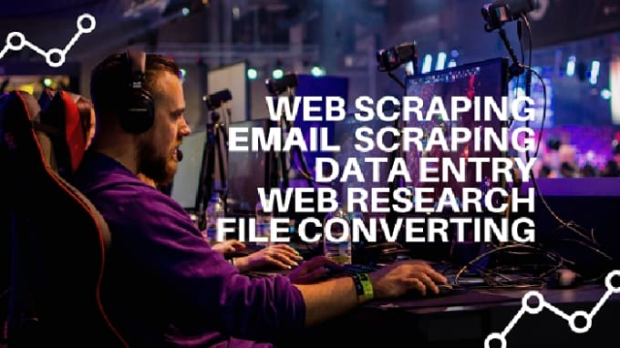 I will do Web Scraping, E-mail Scraping, Data Entry For You