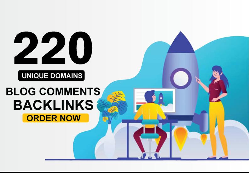 Create 220 UNIQUE DOMAIN Blog Comments Backlinks