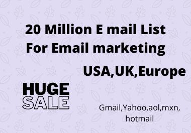 20 Million E mail list for e mail marketing USA, UK, Erope any type of e mail