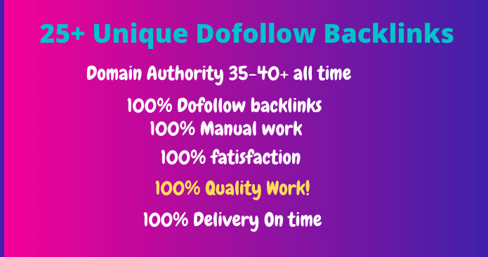 25 high quality DA dofollow backlinks