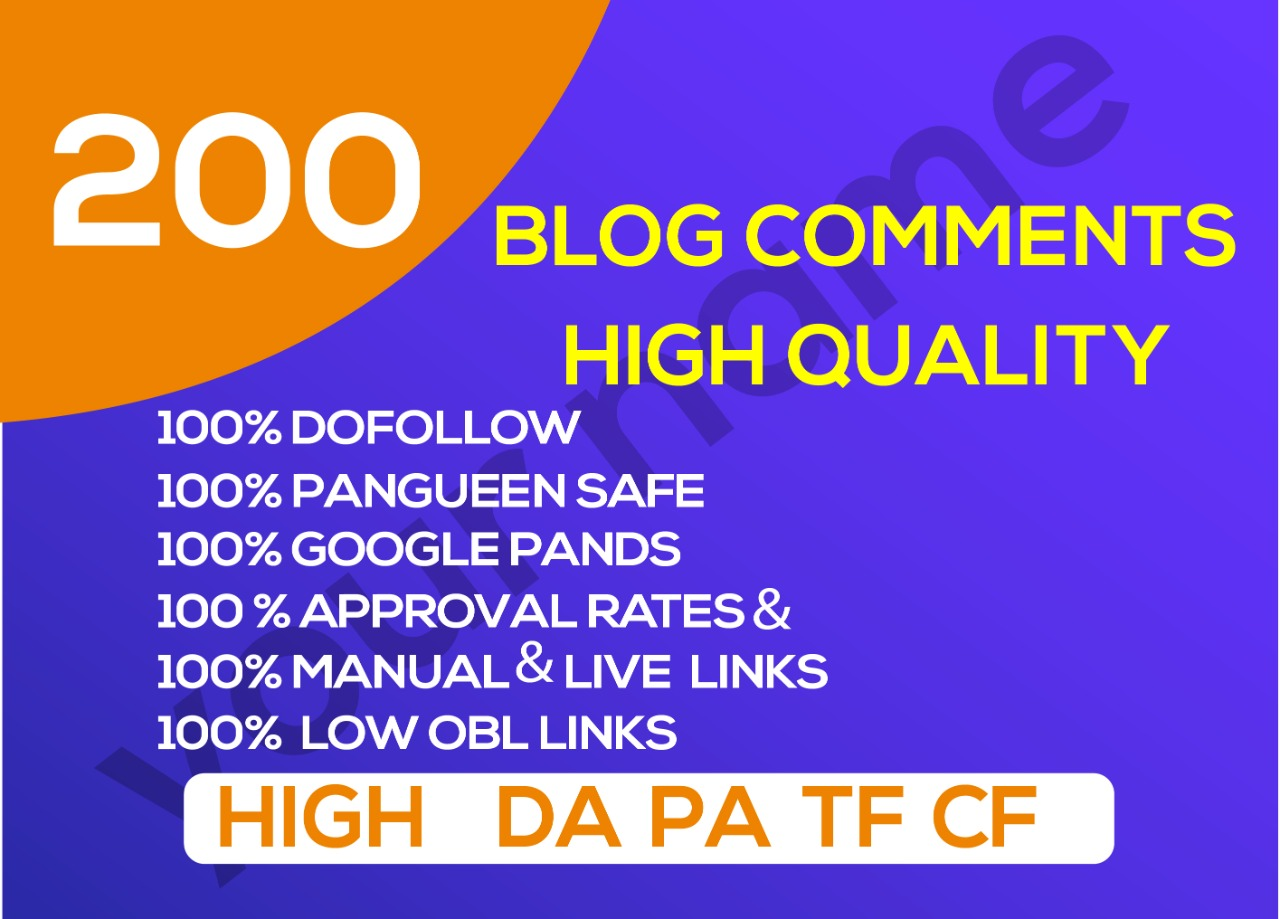 Get 200 Blog comments High Quality Dofollow Backlinks on your site