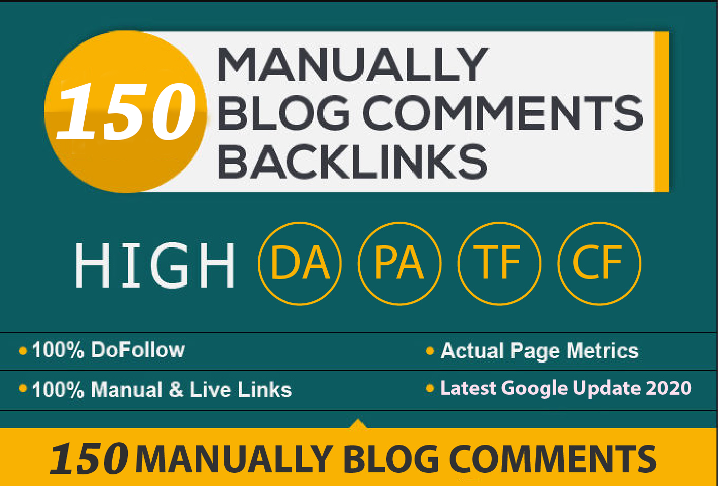 I will provide 150 Blog Comments High DA PA,  DoFollow Backlinks