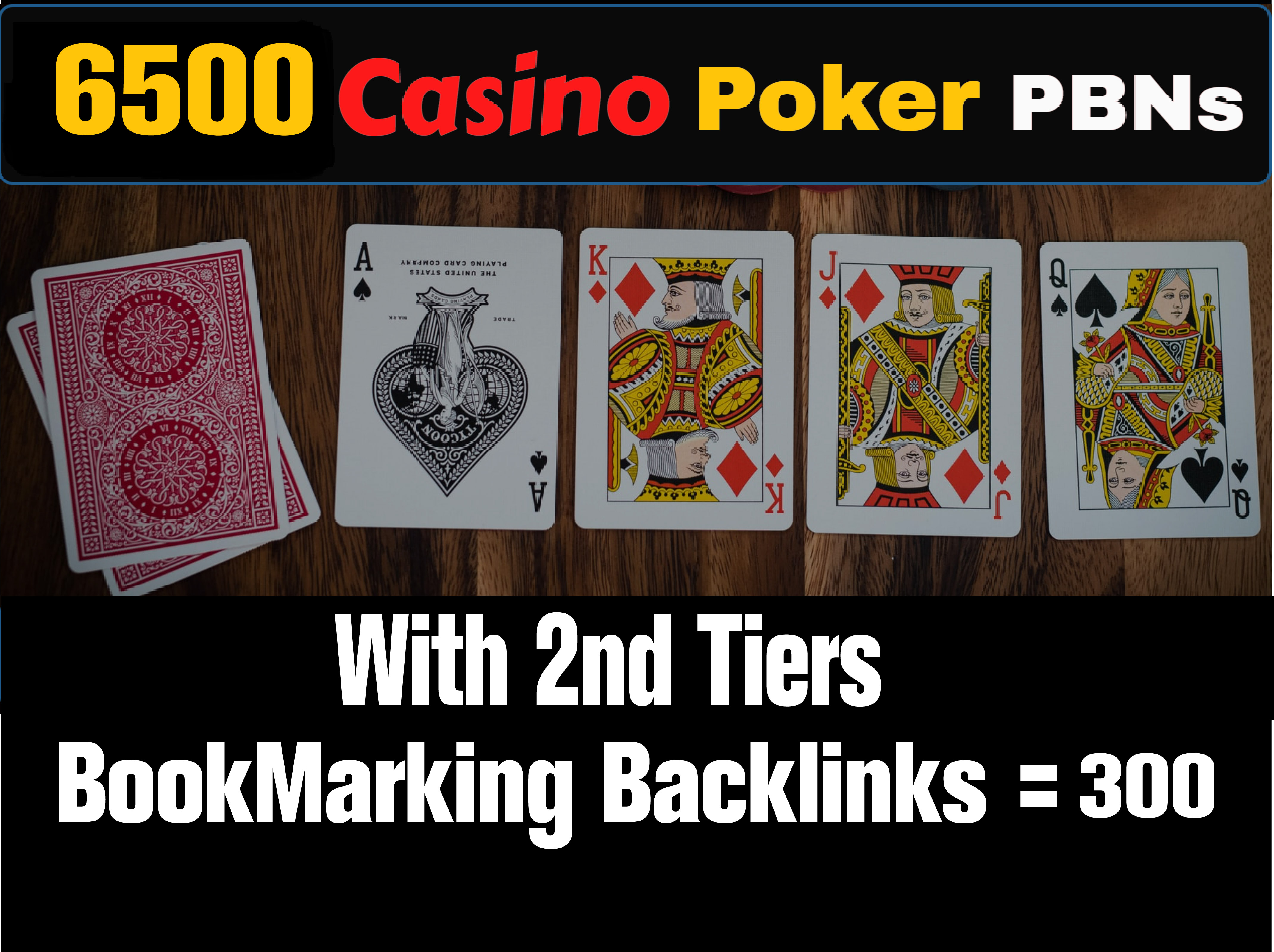 Create 6500 Homepage Gambling Casino Poker High DA/PA PBNs Post Backlinks Increase Your Website.