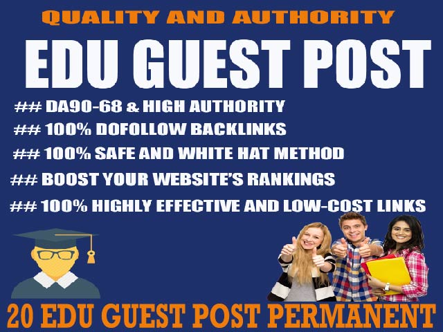 Create 20 EDU high authority Guest Posts permanent Dofoollow Backlinks