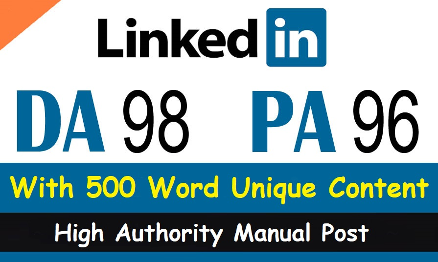 Write and publish an Article on Linkedin 98 high DA & 95 Top PA Site