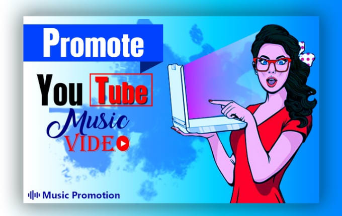 I will do youtube music video promotion