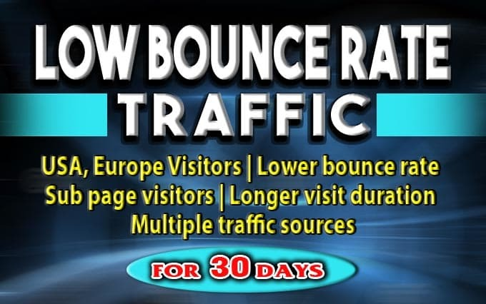 Low bounce rate Traffic with Long Visit duration 2 mint+ 300+ daily Visitors For 30 days