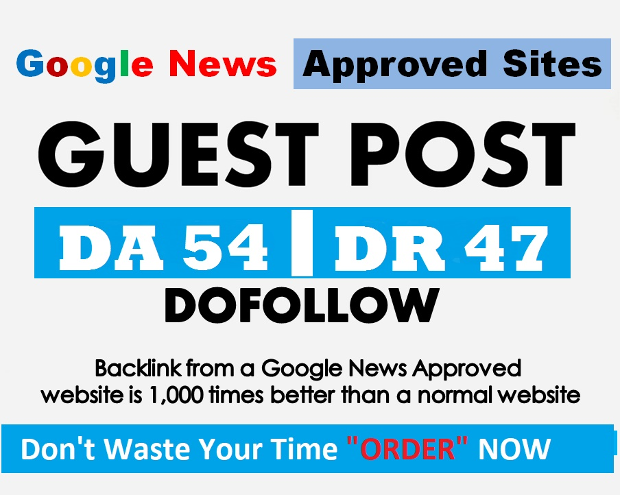 I will submit guest post DR 47 DA 54 google news approvad