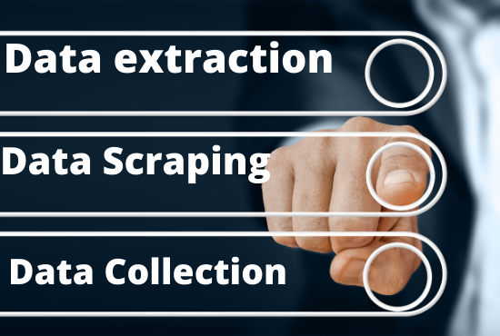 I will extract, scrape and collect data for your business