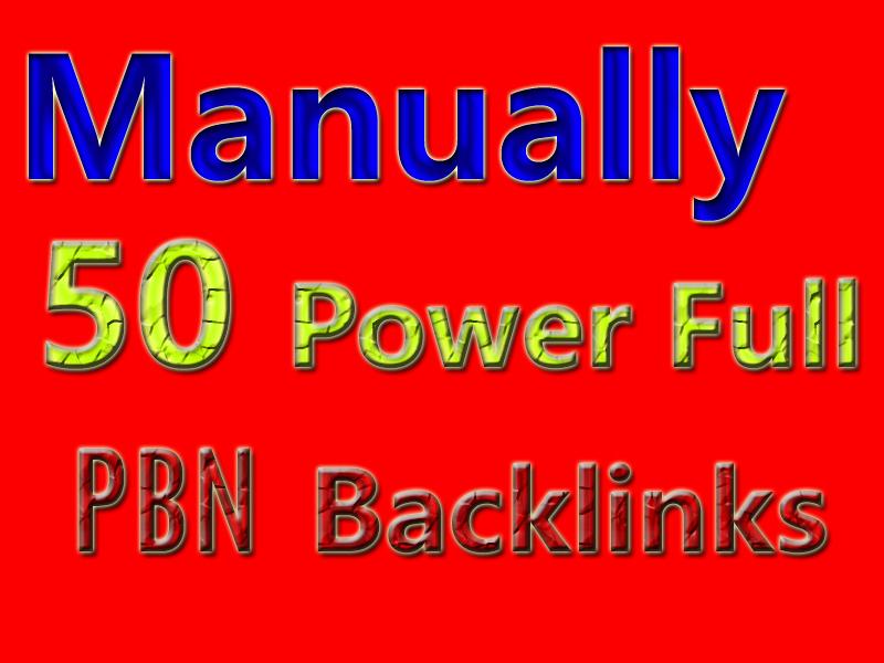 Manually 50 Power Full PBN Backlinks For SEO