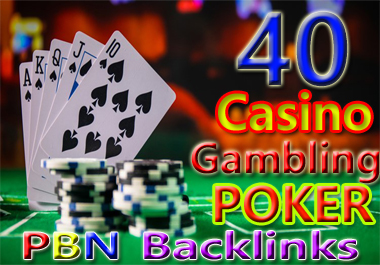 Manually 40 permanent HIGH DA 58-30+ PBN Backlinks Casino,  Gambling,  Poker,  Judi Related Websites