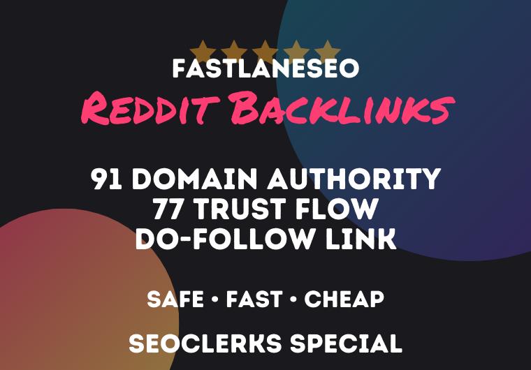 Get Powerful Backlinks from Reddit 91 DA 77 TF DoFollow /w Free Rank Tracking