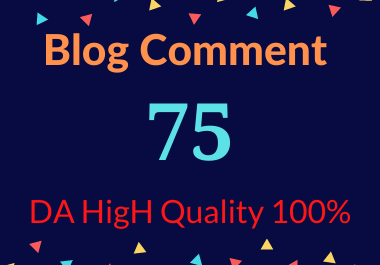 I will do 75 Blog Comments on DA HigH Quality 100%