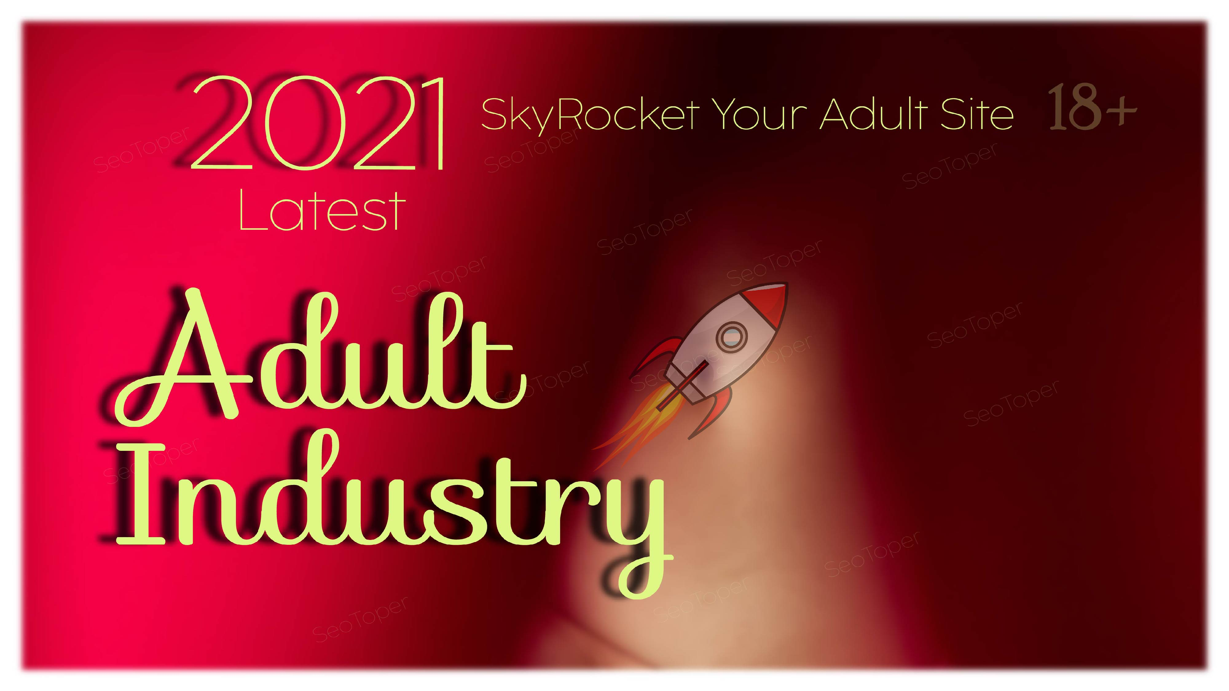 2021 Latest Adult site 450+ Do follow Backlinks Up to pr9 for rank on Google fo