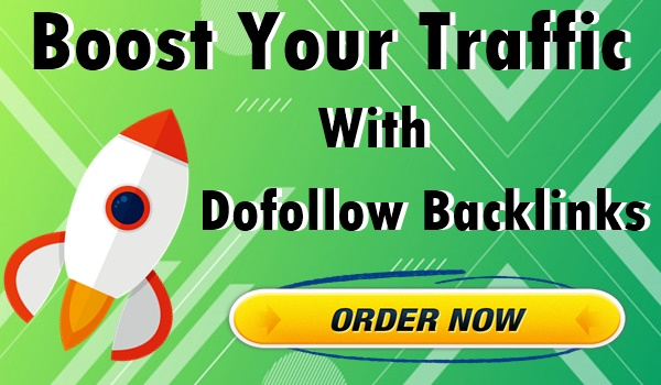 Boost Your Traffic With 65+ Dofollow Backlinks - Update 2021