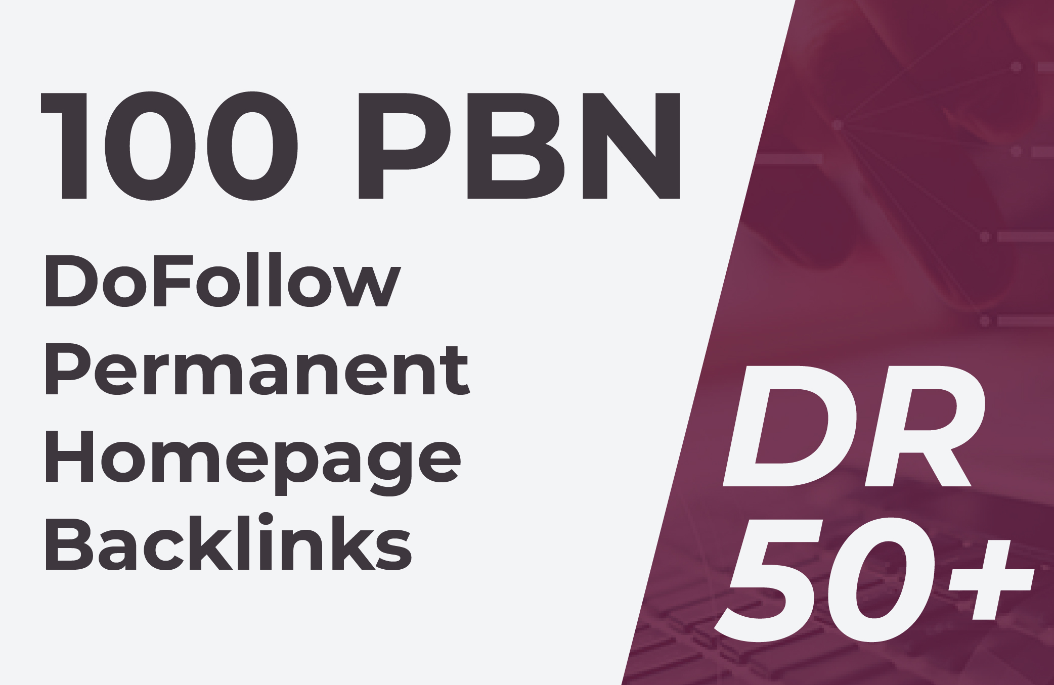 Build 100 Permanent DR 50+ Homepage PBN Dofollow Backlinks