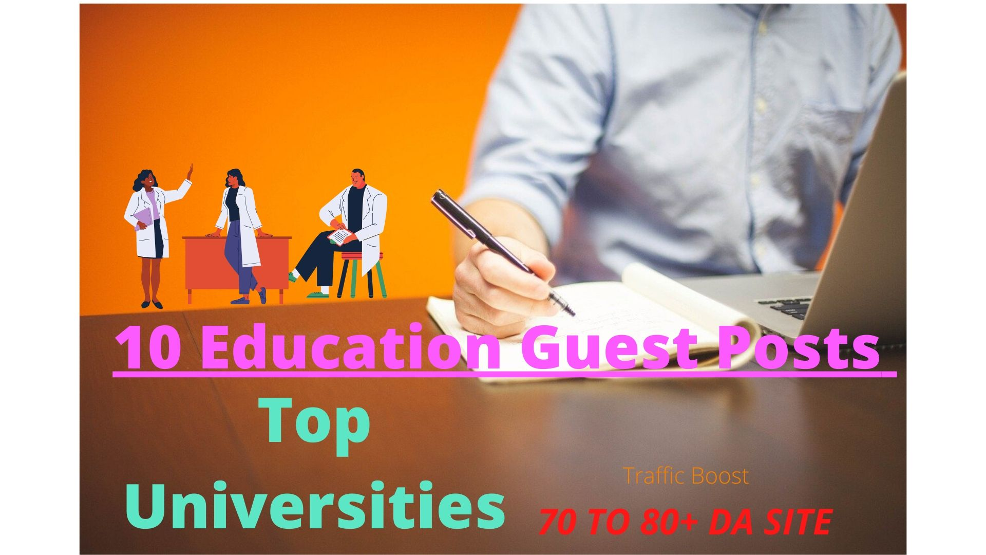 80 + DA Site 5 Education Guest Posts on Top Universities