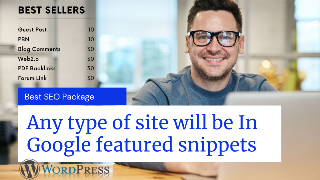 Any type of site will be IN Google featured snippets (Expert SEO Package )