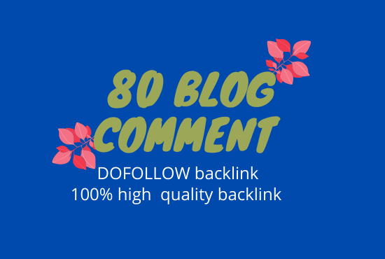 I will create 80 manual Do follow blog comment back links on high DA PA sites