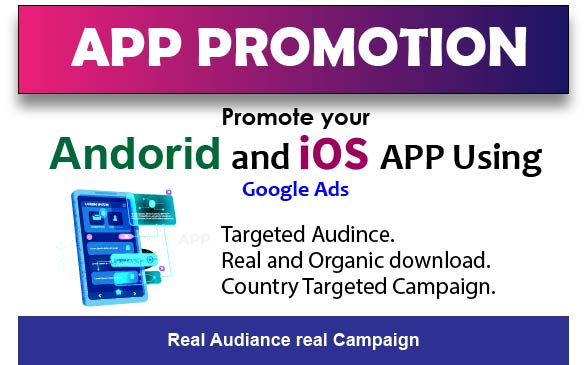i will promote your app using google ads for targeted audience and countries