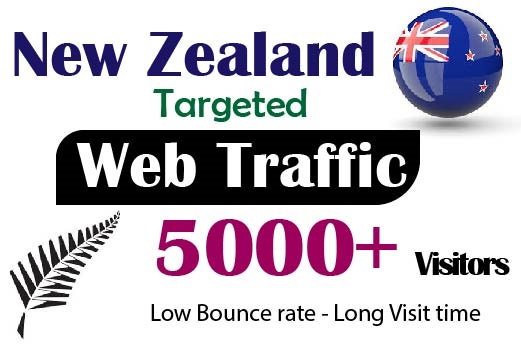 5000+ New Zealand TARGETED low bounce and long visit Human traffic to web or blog site