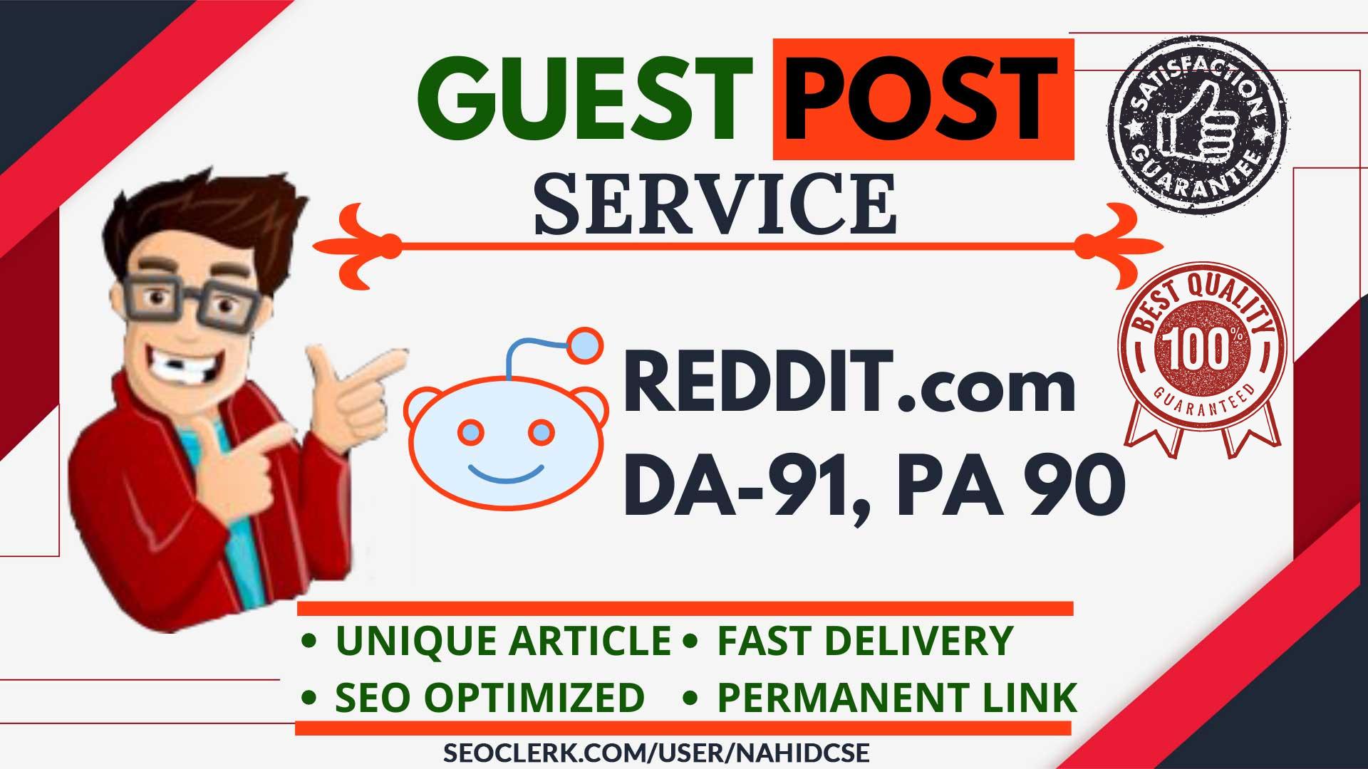 DA 95+ High DA Guest Post on REDDIT. com