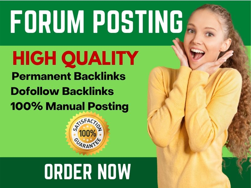 Manually 40 Forum Posting Dofollow Backlinks with High Traffic Site