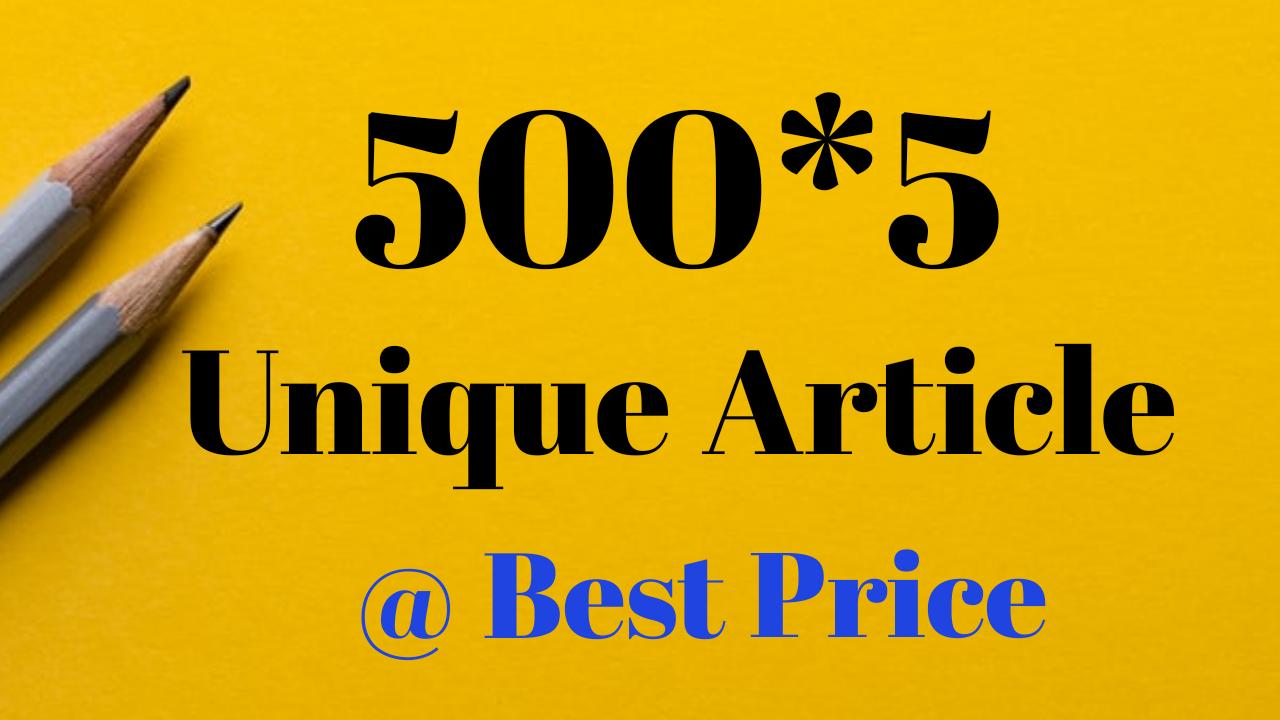 Write 5x500 Words Unique Article