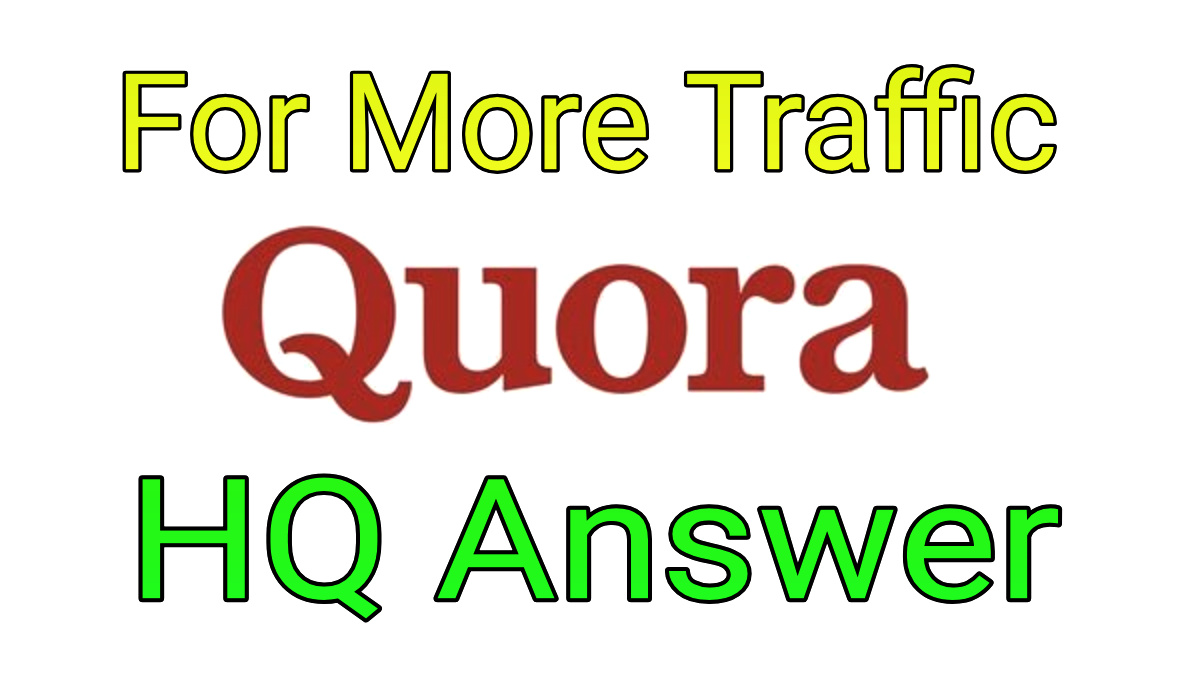 Boost your domain by unique 50 Quora answers from targeted traffic