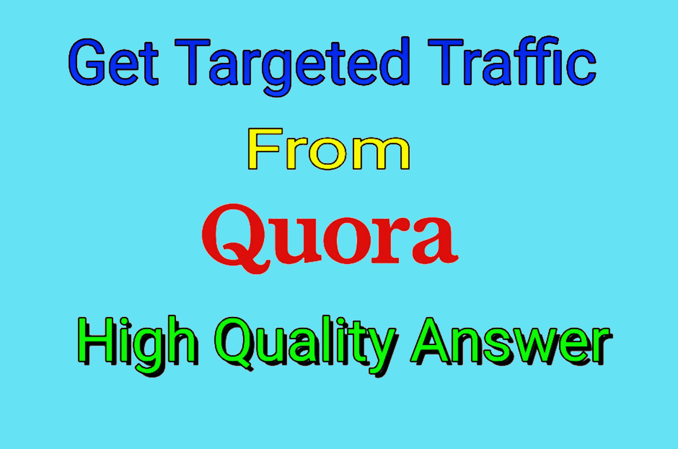 Get Targeted Traffic or Promote Product From 20 Quora High Quality Answers