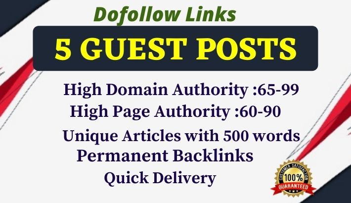 Write and Publish 5x High Quality Dofollow Guest Post on authority DR, PA, TF Sites- DA 65+