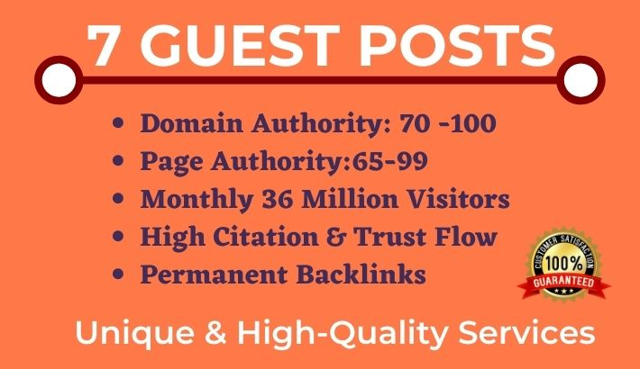Write and Publish 7 Guest Post on High CF TF DA PA Websites