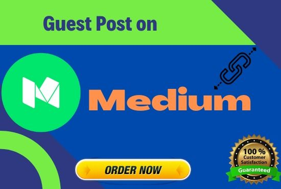 I will write & publish guest post on Medium. com with high quality SEO link