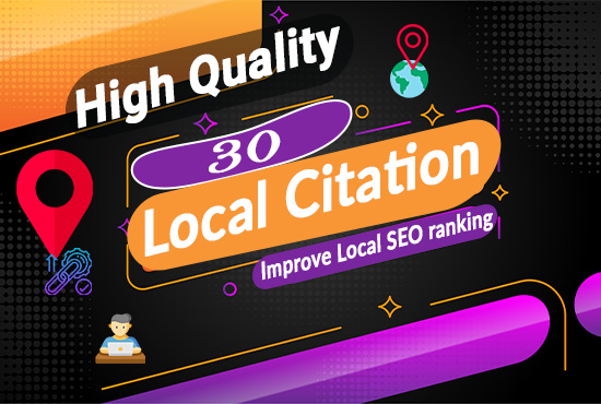 I will Manually Do 30 high quality local citations/ local listing or business listing/Citation for a