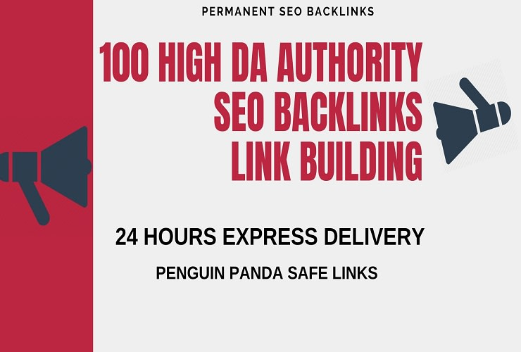 Add create 100 high da authority SEO backlinks, link building