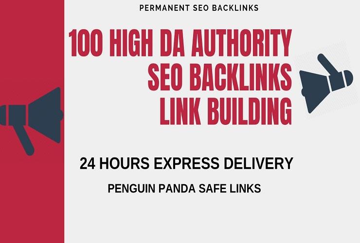 Add create 100 high da authority SEO backlinks,link building