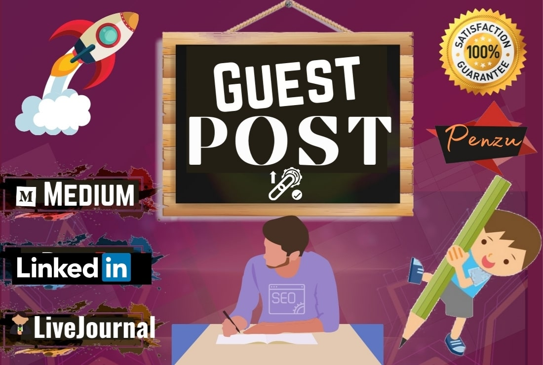 Write & Publish Guest Post in Medium,  Linkedin,  Penzu,  and Livejournal