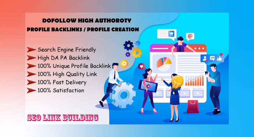 I Will Provide For You High Quality 35 Profile Creation Backlink With High DA-PA