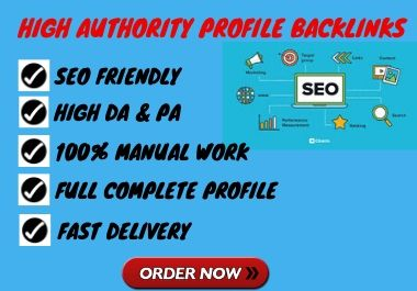 I will create 30 high domain authority do follow profile backlink for ranking your website.