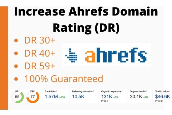 I will increase domain rating ahrefs DR 50+ Guaranteed